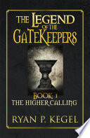The Legend of the Gatekeepers
