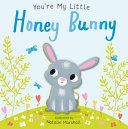 You re My Little Honey Bunny