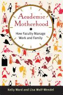 Academic Motherhood