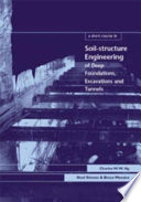 A Short Course In Soil Structure Engineering Of Deep Foundations Excavations And Tunnels Book PDF