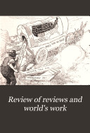 Review of Reviews and World s Work