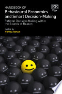 Handbook of Behavioural Economics and Smart Decision-Making