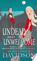 Undead And Unwelcome Book