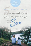 5 Conversations You Must Have with Your Son  Revised and Expanded Edition