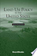 Land Use Policy in the United States