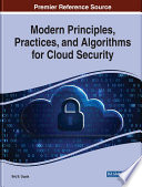 Modern Principles Practices And Algorithms For Cloud Security Book PDF