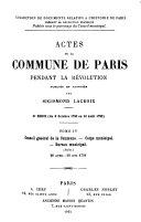 Actes de la Commune de Paris Pendant la Révolution, Publiés Et Annotés Par Sigismond Lacroix. 2e Série (du 9 Octobre 1790 Au 10 Août 1792).: 26 avril - 20 juin 1791