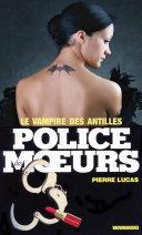 Pdf Police des moeurs no22 Le Vampire des Antilles Telecharger