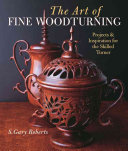 The Art of Fine Woodturning
