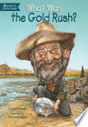 What Was the Gold Rush  Book