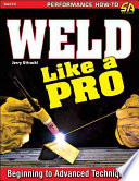 Weld Like a Pro Book