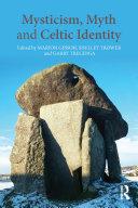 Mysticism, Myth and Celtic Identity Pdf/ePub eBook