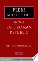 Plebs And Politics In The Late Roman Republic PDF