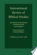 International Review of Biblical Studies / Internationale Zeitschriftenschau Fur Bibelwissenschaft Und Grenzgebiete