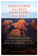 Dissolving the Ego, Realizing the Self Book