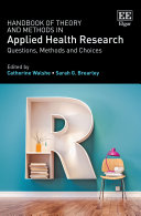 Handbook of Theory and Methods in Applied Health Research
