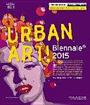 Urban Art! Biennale 2015
