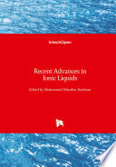 Recent Advances in Ionic Liquids