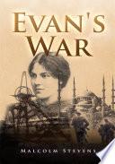 Evan's War