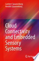 Cloud Connectivity and Embedded Sensory Systems