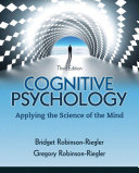 Cognitive PsychologyApplying The Science Of The Mind