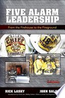 Five Alarm Leadership