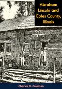 Abraham Lincoln and Coles County, Illinois Pdf/ePub eBook