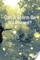 Can a Storm Be Weathered