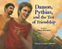 Read Online Damon, Pythias, and the Test of Friendship For Free