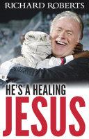 He s a Healing Jesus