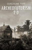 Archeofuturism 2 0