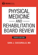 Physical Medicine and Rehabilitation Board Review  Fourth Edition