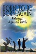 Born To Be Born Again ebook
