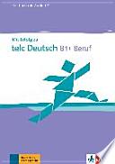 Mit Erfolg zu telc Deutsch B1 + Beruf. Testbuch + Audio-CD