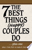 The 7 Best Things Happy Couples Do Plus One