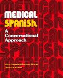 Medical Spanish, a Conversational Approach
