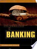 """Introduction to Banking"" by Vijayaragavan Iyengar"