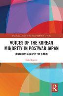 Voices of the Korean Minority in Postwar Japan