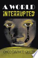 A WORLD INTERRUPTED Book PDF