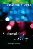 Vulnerability and Glory