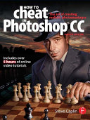 How To Cheat In Photoshop CC
