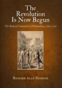 The Revolution Is Now Begun