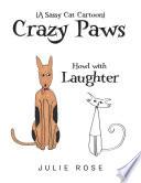 Crazy Paws (A Sassy Cat Cartoon)