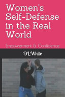 Women s Self Defense in the Real World