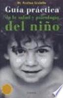 Guía práctica de la salud y psicología del niño