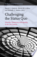 Challenging the Status Quo  Diversity  Democracy  and Equality in the 21st Century