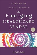 The Emerging Healthcare Leader