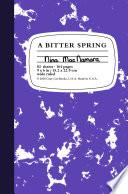 A Bitter Spring