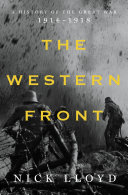 The Western Front  A History of the Great War  1914 1918