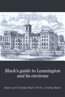 Pdf Black's Guide to Leamington and Its Environs